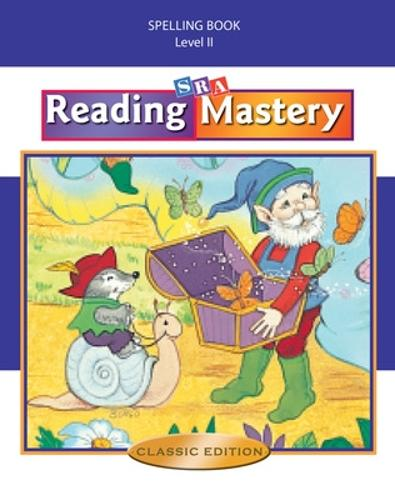 Reading Mastery II 2002 Classic Edition, Spelling Book - READING MASTERY PLUS (Spiral bound)