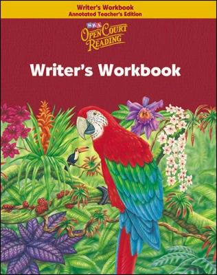 Open Court Reading, Writer's Workbook Annotated Teacher's Edition, Grade 6 - IMAGINE IT (Paperback)