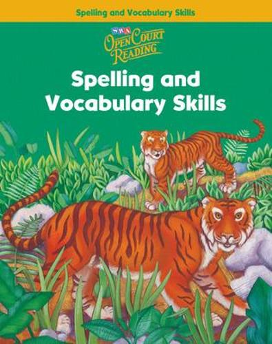 Open Court Reading, Spelling and Vocabulary Skills Workbook, Grade 2 - IMAGINE IT (Paperback)