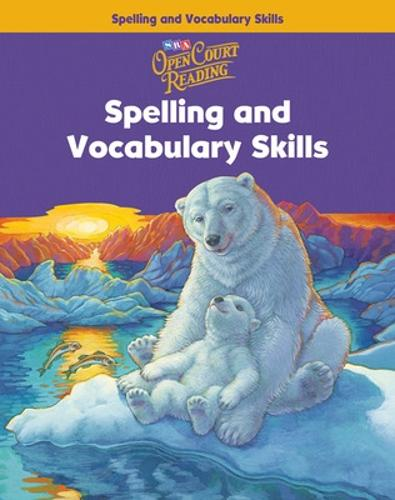 Open Court Reading, Spelling and Vocabulary Skills Workbook, Grade 4 - IMAGINE IT (Paperback)