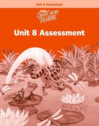 OPEN COURT READING - UNIT 8 ASSESSMENT WORKBOOK LEVEL 1 - IMAGINE IT (Paperback)