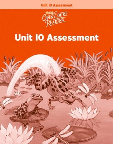 OPEN COURT READING - UNIT 10 ASSESSMENT WORKBOOK LEVEL 1 - IMAGINE IT (Paperback)