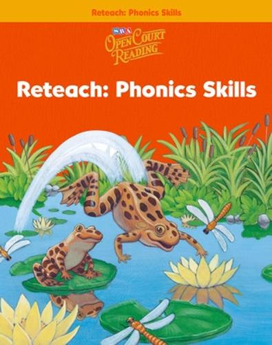 Open Court Reading, Reteach Workbook - Phonics Skills, Grade 1 - IMAGINE IT (Paperback)