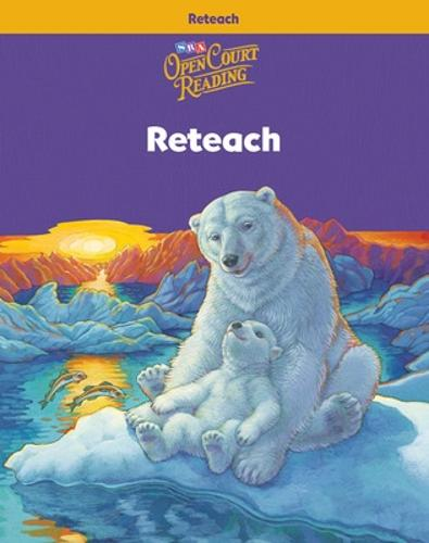 Open Court Reading, Reteach Workbook, Grade 4 - IMAGINE IT (Paperback)
