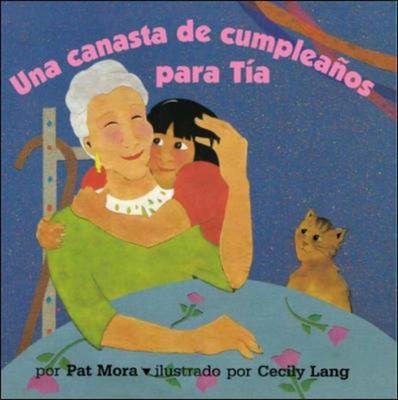 DLM Early Childhood Express / A Birthday Basket for Tia (una Canasta De Cumplea Os Para Tia) (Paperback)