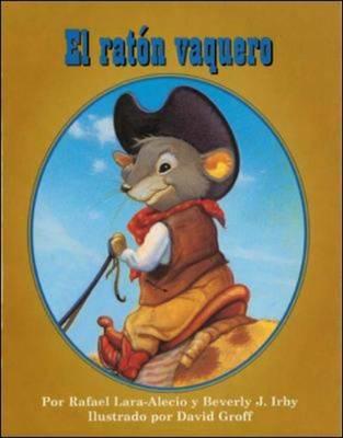 DLM Early Childhood Express / The Cowboy Mouse (el R?ton Vaquero) (Paperback)