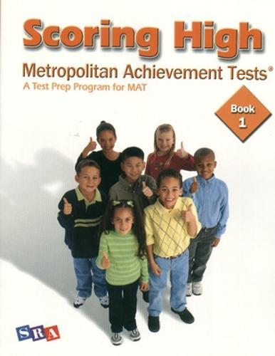 Scoring High on the MAT 8, Student Edition, Grade 1 - SCORING HIGH ON THE MAT (Paperback)