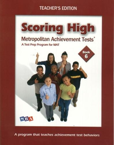 Scoring High on the MAT 8, Teacher Edition with Poster, Grade 6 - SCORING HIGH ON THE MAT (Paperback)