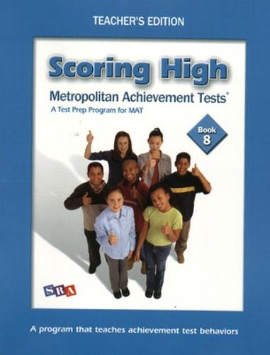 Scoring High on the MAT 8, Teacher Edition with Poster, Grade 8 - SCORING HIGH ON THE MAT (Paperback)