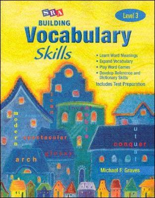 Building Vocabulary Skills, Student Edition, Level 3: Student Edition Level 3 - SRA BUILDING VOCABULARY SKILLS (Paperback)