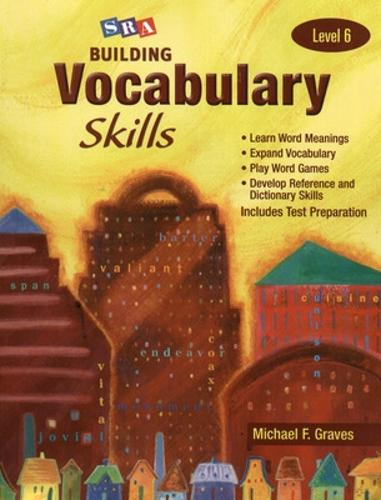 Building Vocabulary Skills, Student Edition, Level 6 - SRA BUILDING VOCABULARY SKILLS (Paperback)