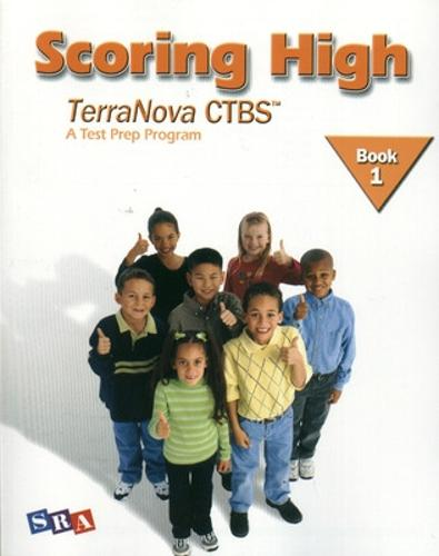 Scoring High on the TerraNova CTBS, Student Edition, Grade 1 - SCORING HIGH, CTBS (Paperback)