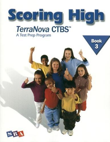 Scoring High on the TerraNova CTBS, Student Edition, Grade 3 - SCORING HIGH, CTBS (Paperback)