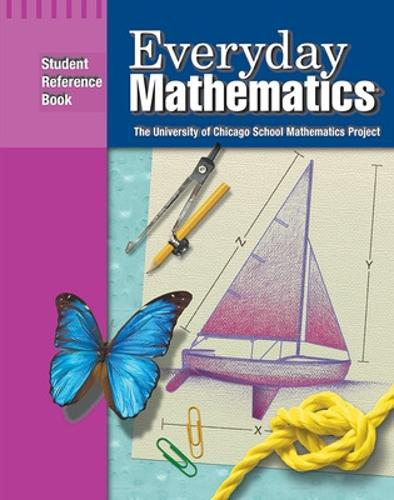 Everyday Mathematics, Grade 4, Student Reference Book - EVERYDAY MATH (Paperback)