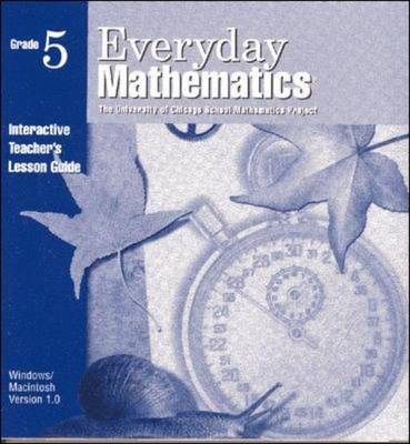 Everyday Mathematics, Grade 5, Interactive Teacher's Lesson Guide CD - EVERYDAY MATH (Paperback)