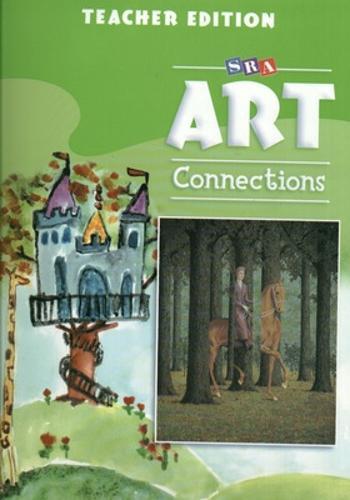 Art Connections - Teacher's Edition - Grade 3 - ART CONNECTIONS (Paperback)