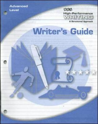 High-Performance Writing Advanced Level, Writer's Guide - DODDS WRITING PROGRAM (Book)