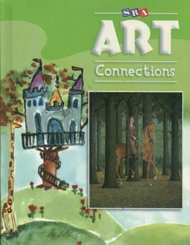 Art Connections - Student Edition - Grade 3 - ART CONNECTIONS (Paperback)