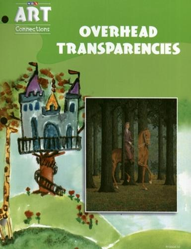 Art Connections - Overhead Transparencies - Grade 3 - ART CONNECTIONS (Book)