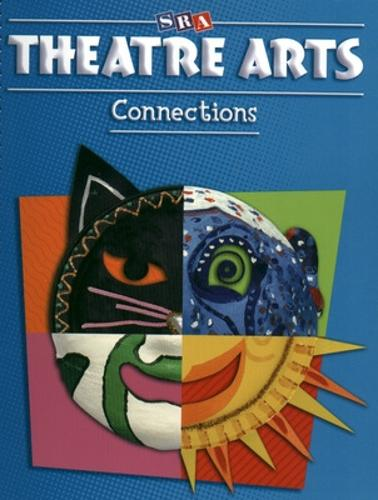 Theatre Arts Connections - Level K - ART CONNECTIONS (Book)