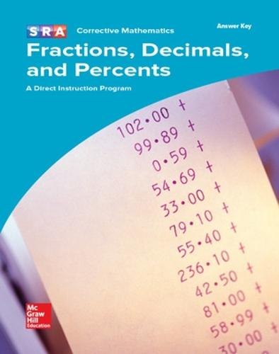 Corrective Mathematics Fractions, Decimals, and Percents, Additional Answer Key - MATH MODULES-FRAC, DEC, PERCT (Book)
