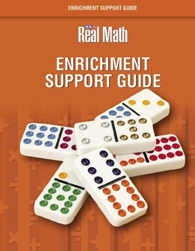 Real Math Enrichment Support Guide - Grade 1 - SRA REAL MATH