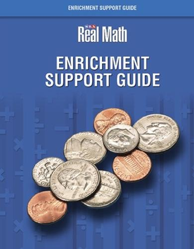 Real Math - Enrichment Support Guide - Grade 3 - SRA REAL MATH