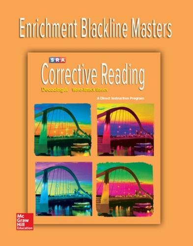 Corrective Reading Decoding Level A, Enrichment Blackline Master - CORRECTIVE READING DECODING SERIES (Book)