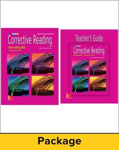 Corrective Reading Decoding Level B2, Teacher Materials Package - CORRECTIVE READING DECODING SERIES (Book)