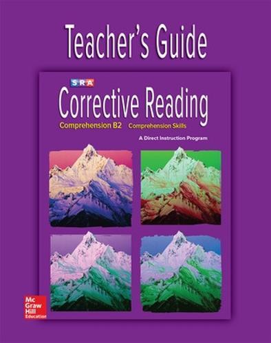 Corrective Reading Comprehension Level B2, Teacher Guide - CORRECTIVE READING DECODING SERIES (Spiral bound)