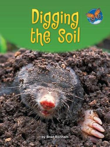 Imagine It Leveled Readers for Science, On Level - Digging the Soil (6-pack) - Grade 2 - IMAGINE IT (Book)