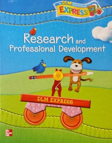 DLM Early Childhood Express, Research and Professional Development Guide - EARLY CHILDHOOD STUDY (Paperback)