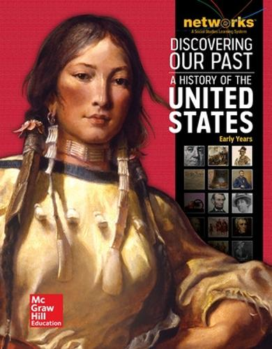 Discovering Our Past: A History of the United States-Early Years, Student Edition (print only) - THE AMERICAN JOURNEY (SURVEY) (Hardback)