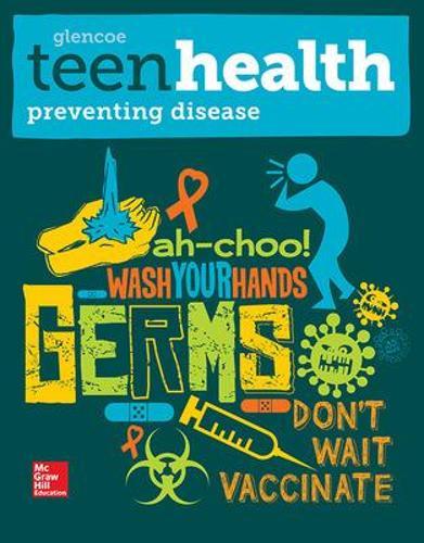Teen Health, Preventing Disease Print Module - TEEN HEALTH (Paperback)