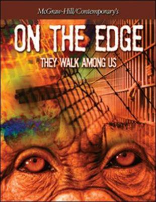 On the Edge: They Walk Among Us