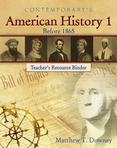 American History 1 (Before 1865), Teacher's Resource Binder' - American History II (Book)