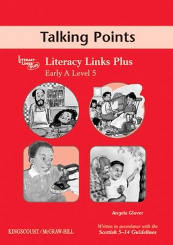 Early A (level 5) Talking Points, Teacher's Notes for Literacy Links Plus - B04 (Paperback)