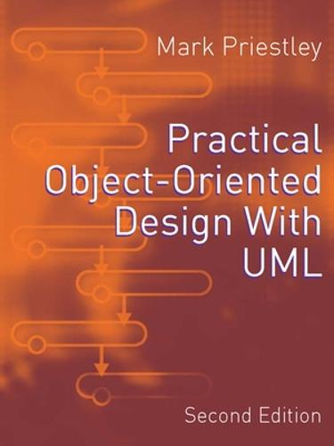 Practical Object-Oriented Design Using UML (Paperback)