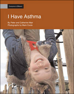 I Have Asthma: Everyone is Different (Pack of Six) (Paperback)