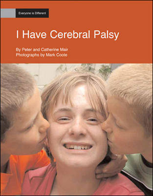 I Have Cerebral Palsy: Everyone is Different (Pack of Six) (Paperback)