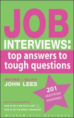 Job Interviews: Top Answers to Tough Questions (Paperback)