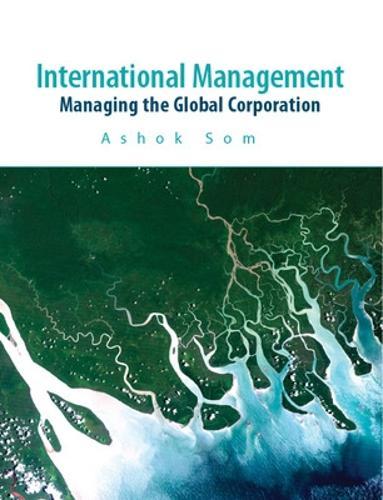International Management: Managing the Global Corporation (Paperback)