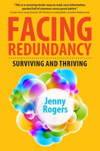 Facing Redundancy: Surviving and Thriving (Paperback)