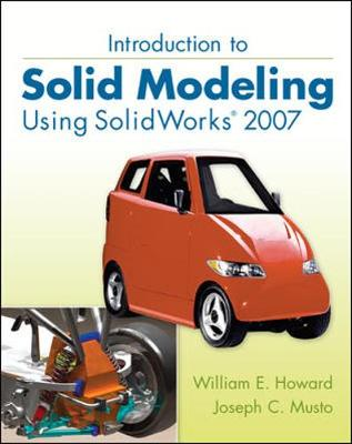 Introduction to Solid Modeling Using SolidWorks 2007 (Paperback)