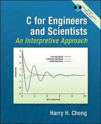 C for Engineers and Scientists: An Interpretive Approach