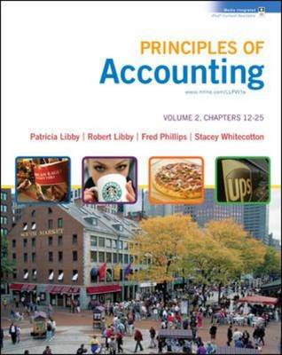Principles of Accounting with Annual Report: Chapters 12-25 v. 2 (Hardback)