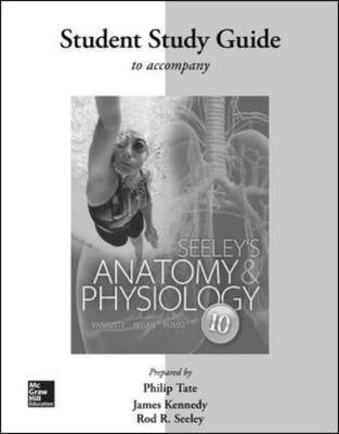 Seeley\'s Anatomy & Physiology by Cinnamon L. VanPutte, Jennifer ...