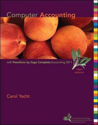 Computer Accounting with Peachtree by Sage Complete Accounting 2011 (Hardback)