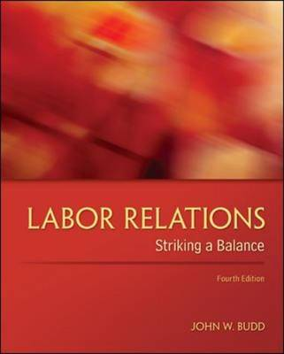 Labor Relations: Striking a Balance (Hardback)