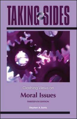 Taking Sides: Clashing Views on Moral Issues - Taking Sides (Paperback)